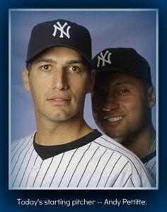 Andy Pettitte & Derek Jeter...lol