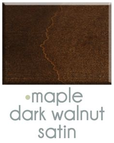 Asher Cole's Dark Walnut stain on maple. www.ashercole.com