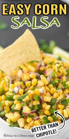 Fresh Corn Recipes, Carrot Recipes, Vegetable Recipes, Chipotle Corn Salsa Recipe Copycat, Mexican Salsa Recipes, Salsa For Chips, Appetizer Salads, Appetizer Recipes, Cooking Food