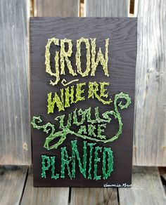 Grow Where You Are Planted  Typography  Nail & by kimberlygeer