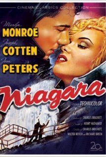 Niagara, 1953. A thriller-film. Starring Joseph Cotten, Jean Peters, Max Showalter, and introducing Marilyn Monroe, in her first major film appearance.