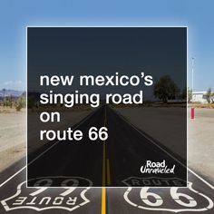 New Mexico has a Singing Road on Route 66