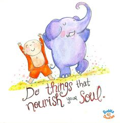 Today's Buddha Doodle - Soul Sunday...Do things that nourish your soul.