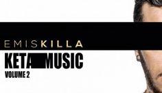Emis Killa decide di mettersi in gioco e lo fa ripartendo dalle origini. Keta Music Vol.2 - Hano.it