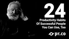 24 Productivity Habits of Successful People - by @prdotco