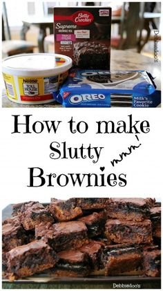 How to make slutty brownies. THE BEST! #debbiedoos. You know why they are called slutty? Because they are just that easy:)