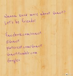 Let's be friends... #Vuact  pinwords.com