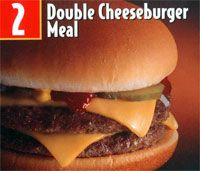 "McDonald's Double Cheeseburger.    Again, don't care what the ""health experts"" say."