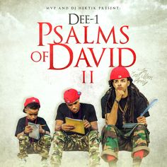Download or stream Dee-1 - Psalms Of David 2 Hosted by DJ Hektik mixtape