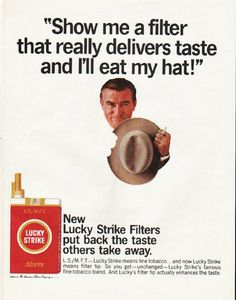 """1965 LUCKY STRIKE CIGARETTES vintage magazine advertisement """"eat my hat"""" ~ """"Show me a filter that really delivers taste and I'll eat my hat!"""" - New - Lucky Strike Filters put back the taste others take away. ... Lucky Strike means fine tobacco .. ..."""