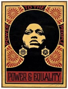 Power and Equality by Shepard Fairey. Frank Shepard Fairey (born February is an American contemporary street artist, graphic designer, activist, illustrator and founder of OBEY Clothing who emerged from the skateboarding scene. Shepard Fairey Art, Shepard Fairy, Street Art, Kunst Poster, Feminist Art, Power To The People, Black Women Art, Female Art, Feminism