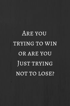 Trying to make my Children's lives & obviously mine Better! If that's Winning! Sure seems like a Losing Streak most of the time! I haven't become Callous Enough! Positive Quotes, Motivational Quotes, Inspirational Quotes, Quotes To Live By, Life Quotes, Best Quotes, Funny Quotes, Romantic Love Quotes, Emotional Abuse