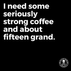 Or at least the coffee Coffee Talk, Coffee Is Life, I Love Coffee, My Coffee, Coffee Lovers, Coffee Mugs, Coffee Beans, Morning Coffee, Coffee Zone