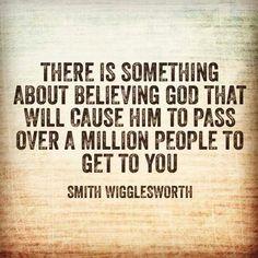 Smith Wigglesworth/believe God