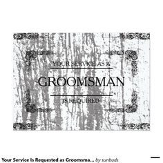 Your Service Is Requested as Groomsman Wooden 5x7 Paper Invitation Card