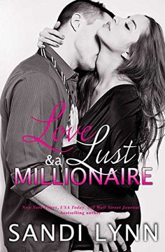 Love, Lust & A Millionaire (Wyatt Brothers, Book 1) by Sandi Lynn