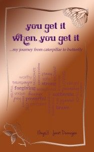 Journey to Butterfly with life coach Janet Dunnagan
