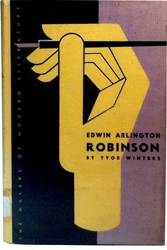 Edwin Arlington Robinson  By Yvor Winters  New Directions  DJ design : Alvin Lustig