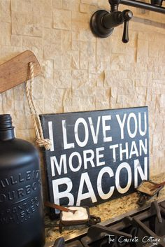 "The Concrete Cottage: ""I Love You More Than Bacon"" ~ Subway Art- for kitchen?"