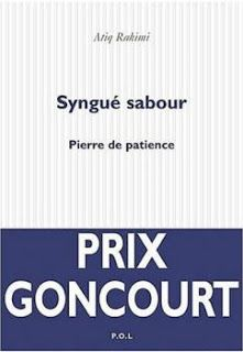 HAMISOITIL.FR: Syngué sabour - Pierre de patience de Atiq Rahimi