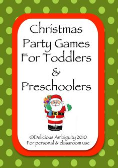 My Delicious Ambiguity: Free Printable Booklet: Christmas Games For Toddlers & Preschoolers