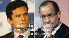 Querem CALAR a DELAÇÃO de Marcelo Odebrecht e por em risco a Lava Jato e...
