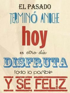 Motivacion Way Of Life, Love Life, Words Quotes, Sayings, Positive Phrases, Romance And Love, Spanish Quotes, Happy People, True Words
