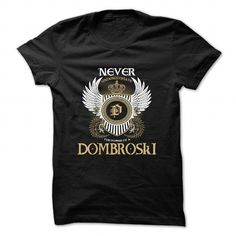 DOMBROSKI - #black sweatshirt #funny t shirts for women. CHEAP PRICE => https://www.sunfrog.com/Camping/DOMBROSKI.html?id=60505