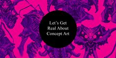 "Let's Get Real About Concept Art - Howtonotsuckatgamedesign.com  ""My problem lies with all the stuff, that is totally not concept art, still getting treated as concept art and all the stuff that totally IS proper concept art but gets either omitted or gets dismissed as something inferior..."""