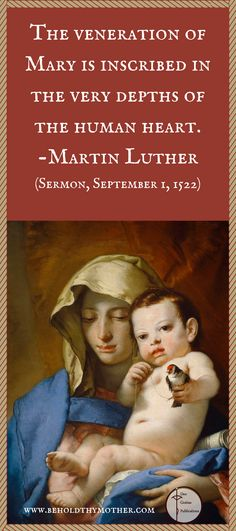 """Martin Luther quote with Giovanni Battista Tiepolo image """"Madonna of the Goldfinch"""". www.beholdthymother.com"""