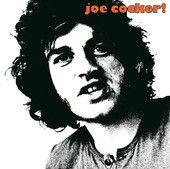Joe Cocker! – Joe Cocker      http://shayshouseofmusic.com/albums/joe-cocker-joe-cocker/