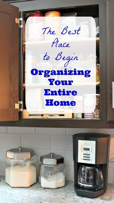 The best place to begin organizing your entire home