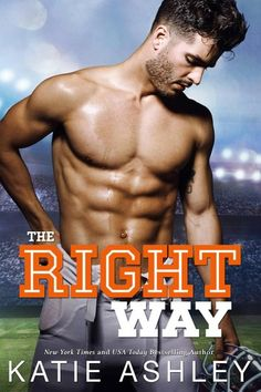 Spotlight: The Right Way by Katie Ashley — What Is That Book About Good Books, Books To Read, Reading Books, Free Books, Complicated Relationship, Romance Novels, Book Publishing, Reading Online, Books Online