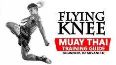 Flying Knee Techniques   Muay Thai Training   Fight Vision Speed Workout, Mma Workout, Martial Arts Workout, Martial Arts Training, Karate, Muay Thai Tattoo, Muay Thai Techniques, Muay Boran, Muay Thai Kicks