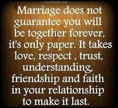 Marriage Wisdom love quote trust marriage faith relationship lovequote friend work respect commitment lasting