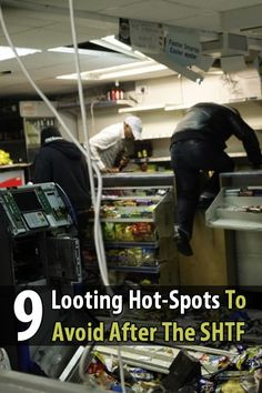 In this article, Modern Combat And Survival identifies 9 looting hot spots. Take note of these places so you'll know to avoid them when the SHTF.