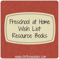 Resource Books Wish List - great list of books to help with at-home learning fun!