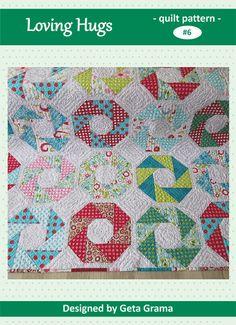 Loving Hugs - Quilt Pattern by Geta Grama