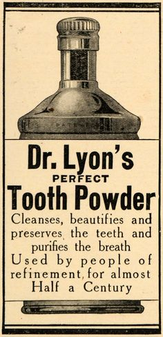 1909 Ad - Dr Lyon's Perfect Tooth Powder