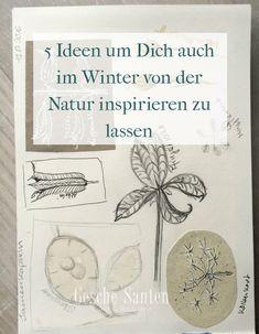 5 Ideen um Dich auch im Winter von der Natur inspirieren zu lassen - Skizzenbuch Ideen im Winter   Gesche Santen Blog