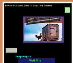 Backyard Chickens Guide To Coops And Tractors 123322 - The Best Image Search