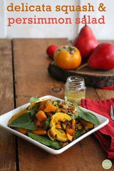 This delicata squash & persimmon salad highlights the flavors of fall ...