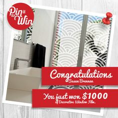 Congratulations to @Susan Caron Brennan who just won our PIN IT TO WIN Competition!  @Susan Brennan will be receiving $1000 worth of Decorative Window Film of her choice, for any room in her house.  Thank you to all of those that entered, and make sure to check our Pinterest Page for our range of Decorative Window Films to suit any room in your home. Win Competitions, Window Films, Congratulations, Range, Suit, Windows, Bathroom, Check, How To Make