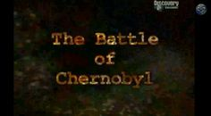 """ Bitwa o Czarnobyl ""  / ""The Battle of Chernobyl""   http://youtu.be/oU6aJa584_Y"