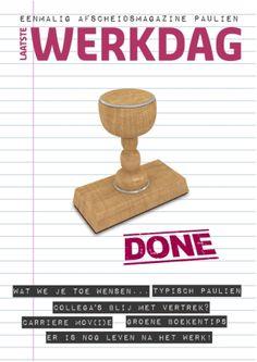 Geef je collega een eigen glossy cadeau op de laatste werkdag. Je maakt het samen met www.jilster.nl.