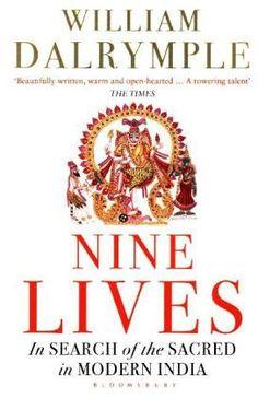 Nine Lives - William Dalrymple