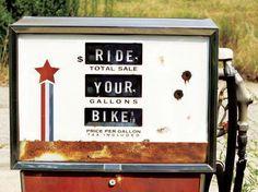 """Ride Your Bike"" Gas Tank // Think twice before taking the car Range Velo, E Biker, Biker Chick, Lady Biker, Bike Prices, Fuel Prices, Dynamo, Bobber, Velo Vintage"