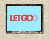 Inspirational quote print, christian printable art wall decor poster scripture bible verse, let go let God, digital