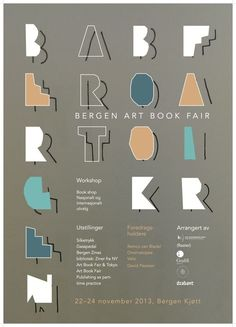 This is a school project from This project was about making a poster for Bergen Art Book Fair, using expressive typography as the visual expression.The result was a printed poster in cm. Art Book Fair, School Projects, Zine, Typography, Books, Prints, Poster, Behance, Image