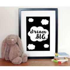 Customisable Dream Big Little One Cloud Nursery Print - Monochrome